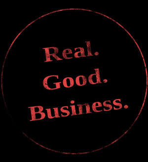 Real. Good. Business.